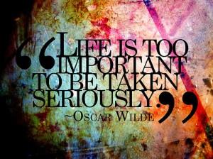 don't take life seriously